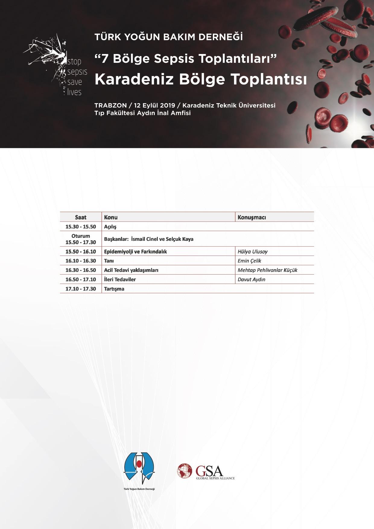 """""""7 Bölge Sepsis Toplantýlarý"""" Karadeniz Bölge Toplantýsý ardýndan…"""